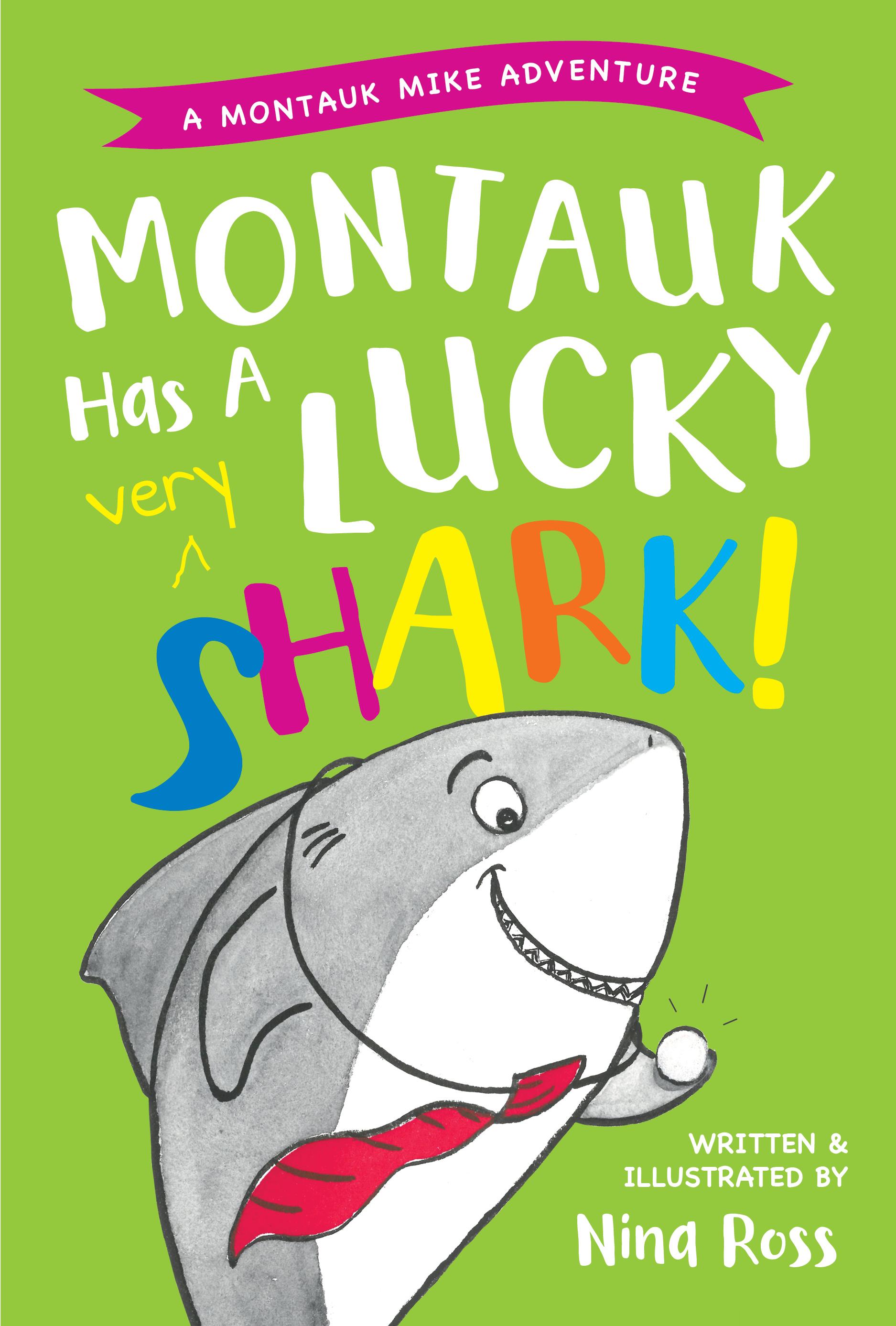 Montauk Has A Very Lucky Shark book cover