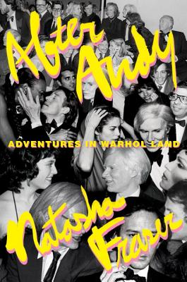 After Andy: Adventures in Warhol Land Book Cover