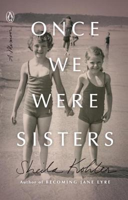 Sheila Kohler Once We Were Sisters Book Cover